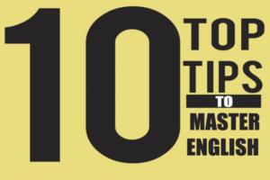 Master English – top 10 tips